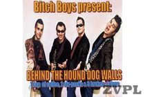 Bitch Boys - Behind Hound Dog walls - thumbnail